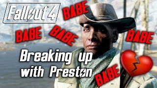 getlinkyoutube.com-Fallout 4 - Breaking Up with Preston Garvey