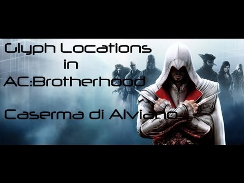 Assassins Creed Brotherhood Glyph locations- Caserma di Alviano (glyph 4)