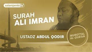 Surah Ali Imran - Ustadz Abdul Qodir width=