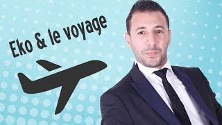 getlinkyoutube.com-Eko & le voyage | إيكو و السفر
