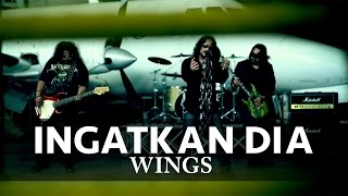 "getlinkyoutube.com-""Ingatkan Dia"" - WINGS (Official MV)"