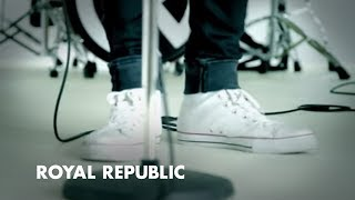 Royal Republic - Addictive (official Video)