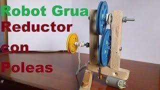 getlinkyoutube.com-Robot Grúa (Como hacer un Motoreductor con poleas)
