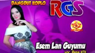 Esem Lan Guyumu Rena KDI Dangdut Koplo RGS