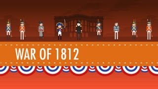 getlinkyoutube.com-The War of 1812 - Crash Course US History #11