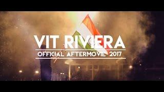 The Official Riviera Aftermovie 2017 | VIT University