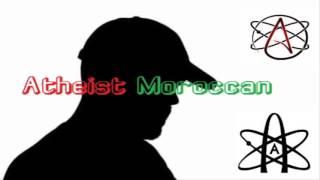 ملحد مغربي | Athéiste Moroccan خطير جدا ملحد يتوعد جمبع المسلمين و يرسل رسالة للمغاربة و كل العالم .