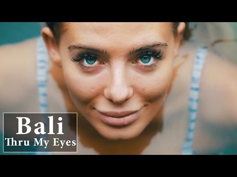 Bali • Thru My Eyes