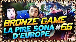LE BRONZE GAME #66 - LA PIRE SONA D'EUROPE