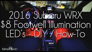 getlinkyoutube.com-DIY $8 Custom Footwell Courtesy LED's - 2016 Subaru WRX