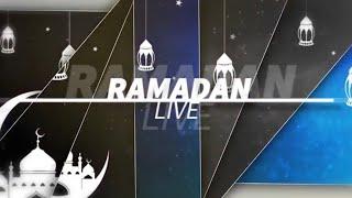 Ramadan Live Religion : Koorou Diam