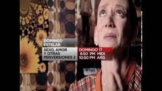 getlinkyoutube.com-Sexo amor y otras perversiones 2 Ver 30 -Trailer Cinelatino LATAM