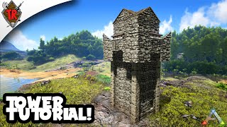 ARK Survival Evolved: Tower Tutorial!