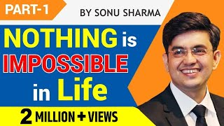 getlinkyoutube.com-BEST HINDI MOTIVATIONAL SPEECH #NOTHING IMPOSSIBLE# SONU SHARMA # LIFE TRANSFORMATION # PART 1