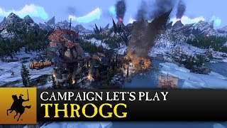 Total War: WARHAMMER - Throgg Campaign Let's Play