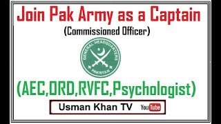 Join Pak Army as a Captain (Commissioned Officers) Induction 2018