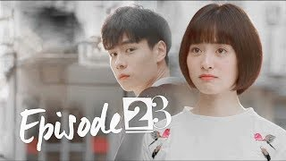 [ENG SUB] A Love So Beautiful Episode 23 致我们单纯的小美好