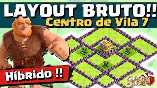 getlinkyoutube.com-LAYOUT BRUTO HÍBRIDO CV 7 e DICAS de DEFESA - CV7 - Clash of Clans
