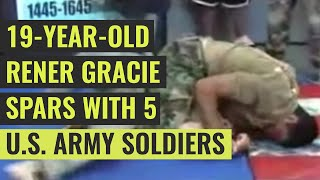19-Year-Old Rener Gracie Sparring with Five U.S. Army Soldiers (Narrated)