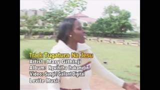 Mary Githinji - Tugatura na Jesu