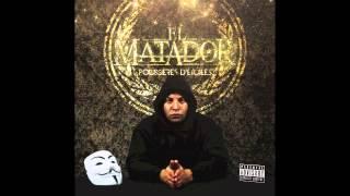 El Matador - J'avoue c'est abusé