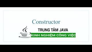 Java Cơ Bản 33 Constructor Java