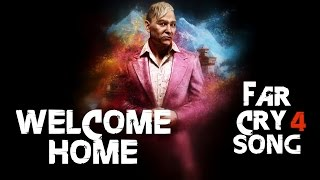 getlinkyoutube.com-FAR CRY 4 SONG - Welcome Home by Miracle Of Sound