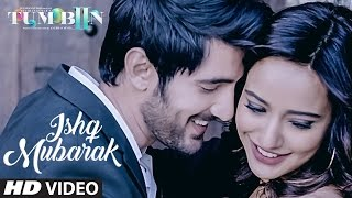 ISHQ MUBARAK Video Song  || Tum Bin 2 || Arijit Singh | Neha Sharma, Aditya Seal & Aashim Gulati