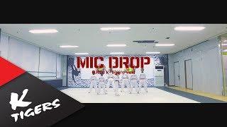 MIC DROP (BTS) Little K-tigers ver width=