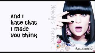 getlinkyoutube.com-Jessie J - Nobody's Perfect - Lyrics - HD