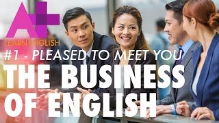 getlinkyoutube.com-The Business of English - Episode 1: Pleased to meet you