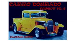 getlinkyoutube.com-DJ CELSO-CD CARRO DOURADO COWBOY-VL,4 COMPLETO