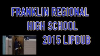 Franklin Regional High School 2015 LipDub