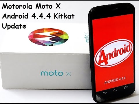 Motorola Moto X Kitkat 4.4.4 Android Software Update. What's New