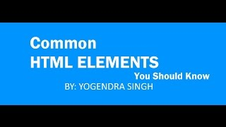 Common html elements you should know HTML Hindi tutorial