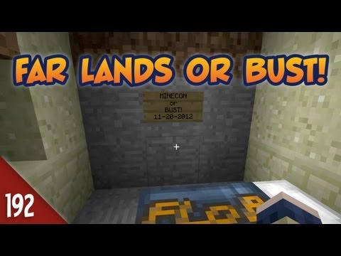 Minecraft Far Lands or Bust - #192 - Minecon Or Bust!