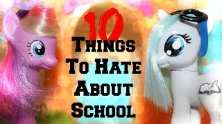 getlinkyoutube.com-Mlp: 10 Things To Hate About School | Ft. Marshmallow Sandwich