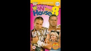 The Main Event: In Your House 8: Beware Of Dog