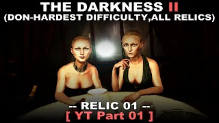 The Darkness 2 walkthrough 01 ( Don hardest difficulty, All relics, No commentary ✔ )