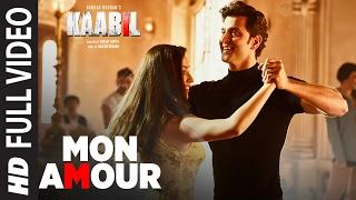 Mon Amour Song (Full Video)   Kaabil   Hrithik Roshan, Yami Gautam   Vishal Dadlani   Rajesh Roshan