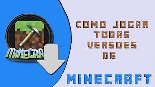 getlinkyoutube.com-Como baixar Minecraft todas Versões