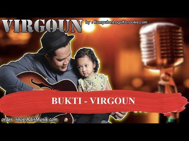 BUKTI -  VIRGOUN Karaoke
