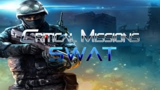 getlinkyoutube.com-Critical Missions: SWAT - Universal - HD (Classic/Team Death Match/Zombie Mode) Gameplay Trailer