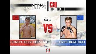 03 Joakim H. Holstad (Sarpsborg Chi MMA) vs Eivind Borg Holt (Mudo Trysil MMA)
