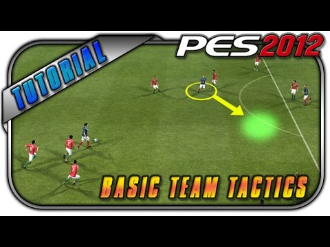 PES 2012 Basic Team Tactics Tutorial