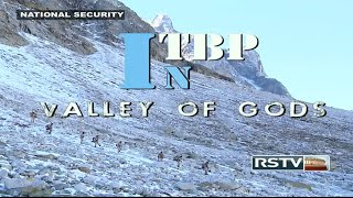 getlinkyoutube.com-NATIONAL SECURITY - ITBP in Valley of Gods