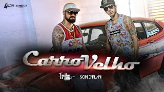 getlinkyoutube.com-CARRO VELHO - Tribo da Periferia ft. Son d'Play - [Clipe Oficial]