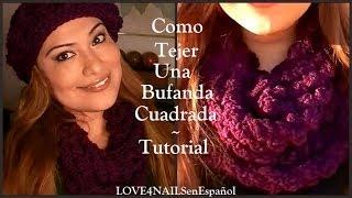 getlinkyoutube.com-Como Tejer Una Bufanda Cuadrada ♥  Para Otoño ♥ Invierno ♥ Tutorial