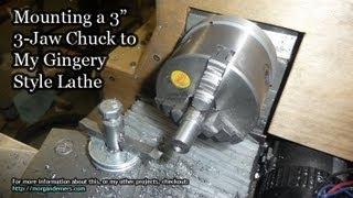 getlinkyoutube.com-Mounting a 3-Jaw Chuck to my Gingery Lathe