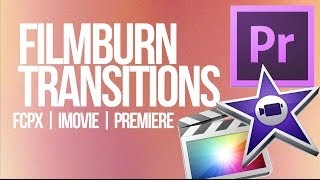 getlinkyoutube.com-Free Film Burn Transitions in FCPX iMovie Premiere